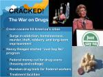 cracked the war on drugs