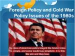 foreign policy and cold war policy issues of the 1980s