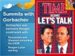 summits with gorbachev