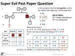 super evil past paper question5