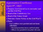 appomattox courthouse april 9 th 18651