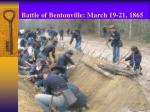 battle of bentonville march 19 21 1865