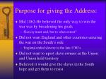 purpose for giving the address