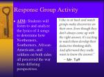 response group activity
