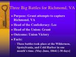 three big battles for richmond va