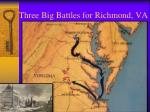 three big battles for richmond va2