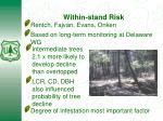 within stand risk