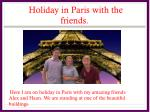holiday in paris with the friends