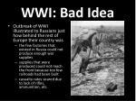 wwi bad idea