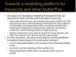 towards a modeling platform for monarchs and other butterflies