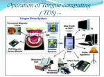 operation of tongue computing tds