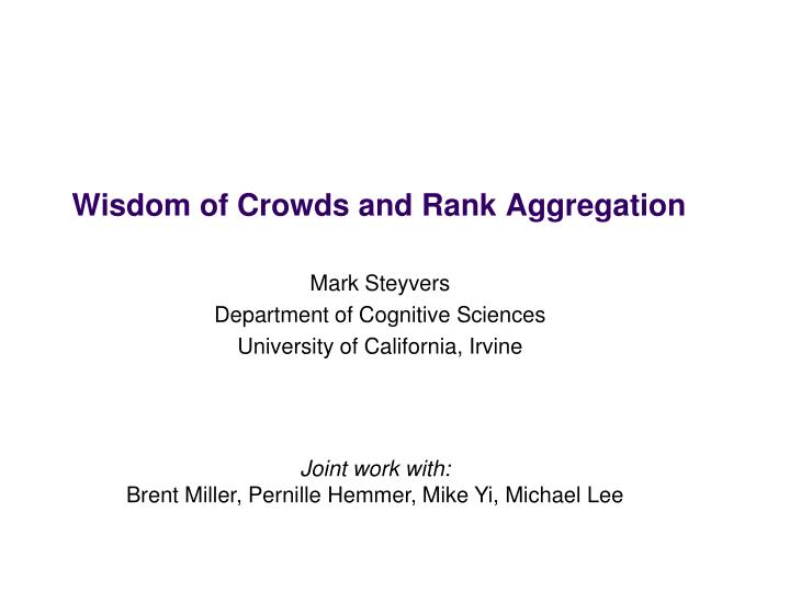 wisdom of crowds and rank aggregation n.