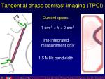 tangential phase contrast imaging tpci2