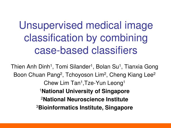 unsupervised medical image classification by combining case based classifiers n.
