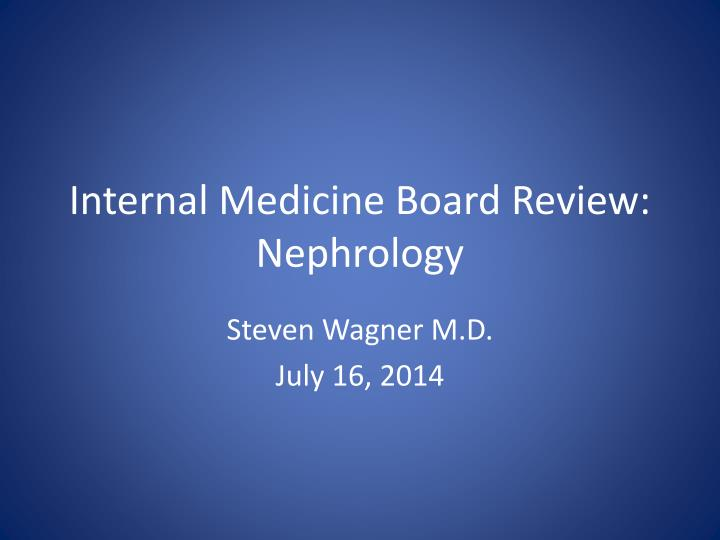internal medicine board review nephrology n.