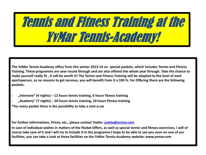 tennis and fitness t raining at the yvmar tennis academy n.