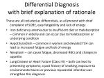 differential diagnosis with brief explanation of rationale