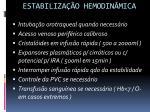 estabiliza o hemodin mica