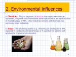 2 environmental influences