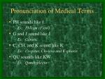 pronunciation of medical terms