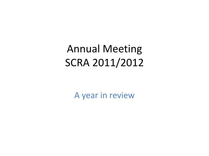 annual meeting scra 2011 2012 n.