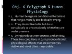 obj 6 polygraph human physiology