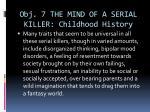 obj 7 the mind of a serial killer childhood history1