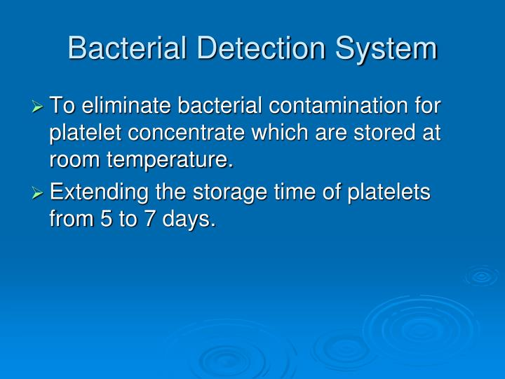 Bacterial Detection System