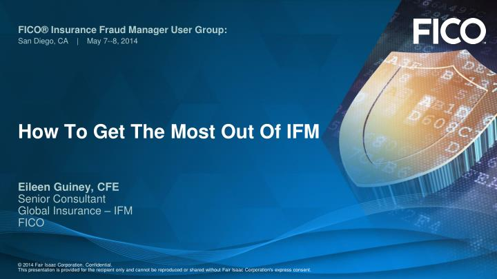 how to get the most out of ifm n.