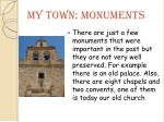 my town monuments