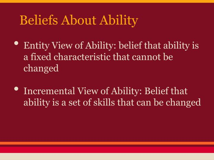 Beliefs About Ability