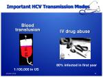 important hcv transmission modes