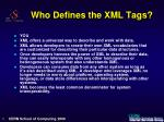 who defines the xml tags
