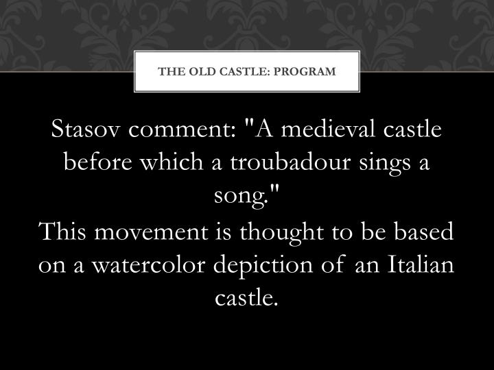 The Old castle: Program