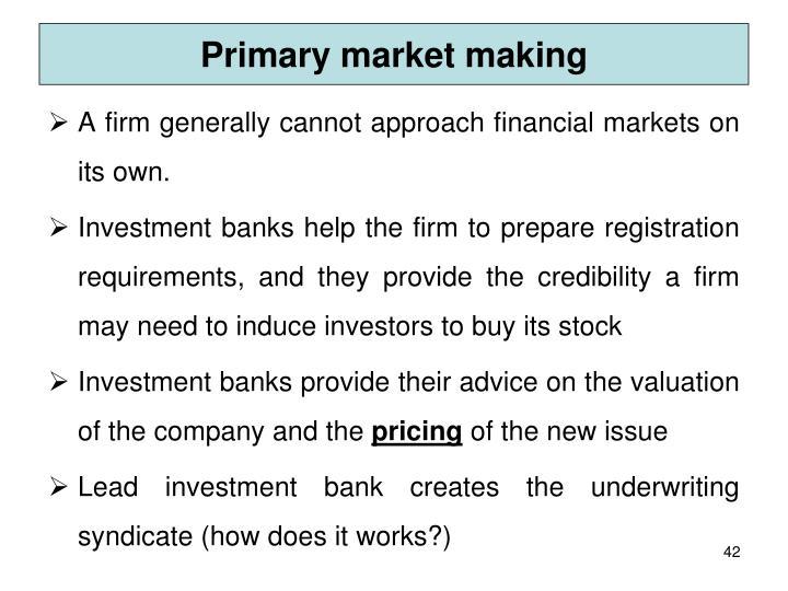 Primary market making