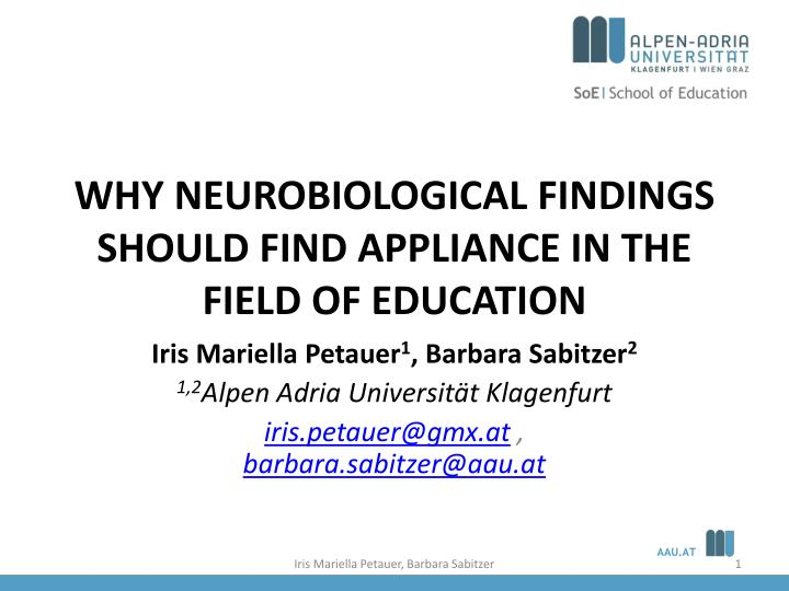 why neurobiological findings should find appliance in the field of education n.