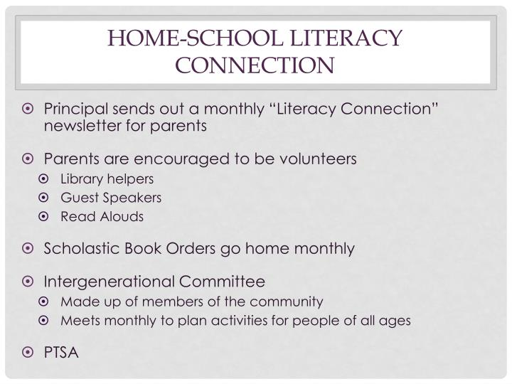 HOME-SCHOOL LITERACY CONNECTION
