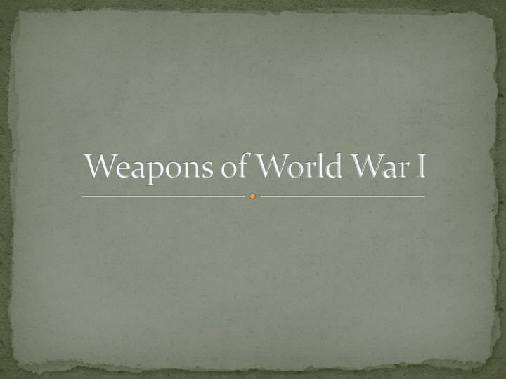 weapons of world war i n.
