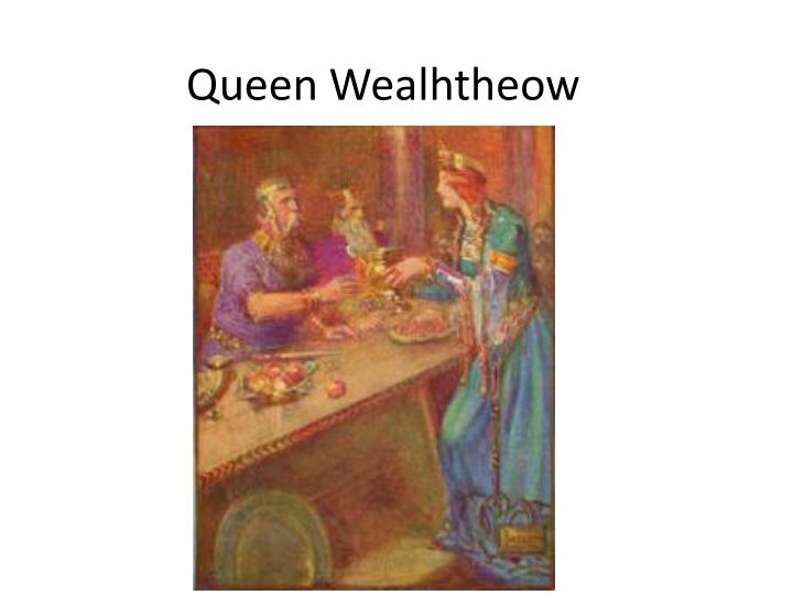 queen wealhtheow n.