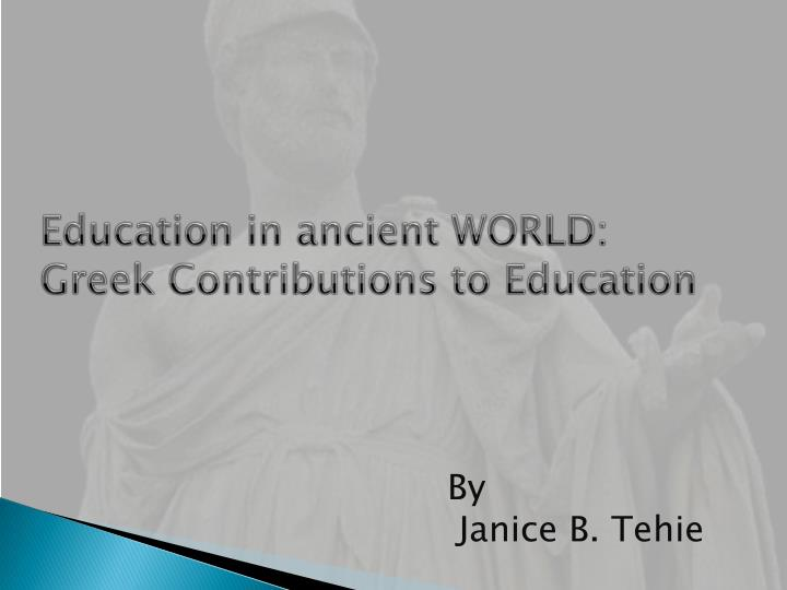 education in ancient world greek contributions to education n.