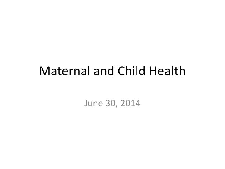 maternal and child health n.
