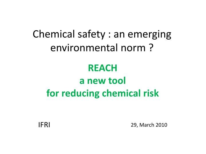 chemical safety an emerging environmental norm n.