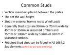 common studs