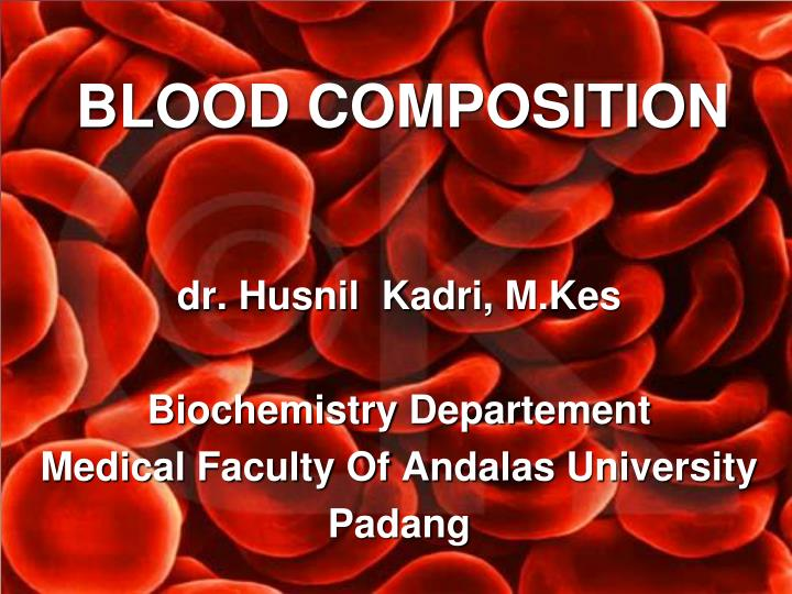 blood composition n.