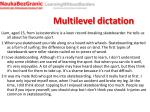 multilevel dictation