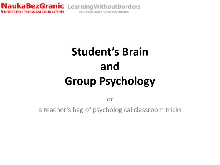 student s brain and group psychology n.