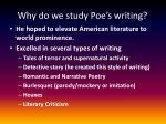 why do we study poe s writing