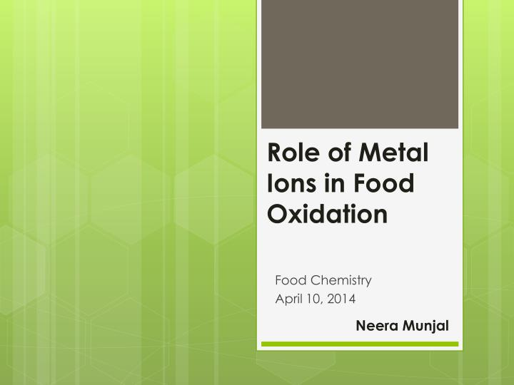 role of metal ions in food oxidation n.