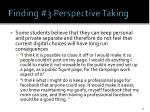 finding 3 perspective taking1
