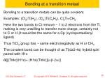 bonding at a transition metaal